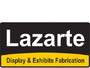 Lazarte Display & Exhibits Fabrication