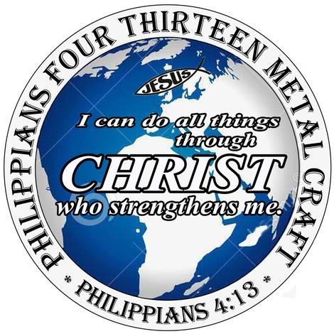 Philippians 4:13 Metal Craft