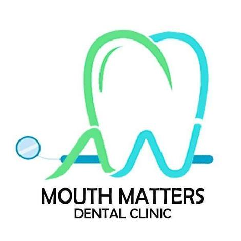 Mouth Matters Dental Clinic