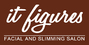 It Figures Facial and Slimming Salon Makati Branch