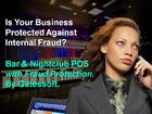 IS YOUR BAR OR NIGHTCLUB PROTECTED AGAINST INTERNAL FRAUD? BAR & NIGHTCLUB POS PHILIPPINES