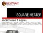 Square Heater