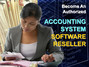 Become an Authorized Accounting Software Reseller